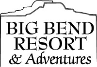 Big Bend Resort and Adventures